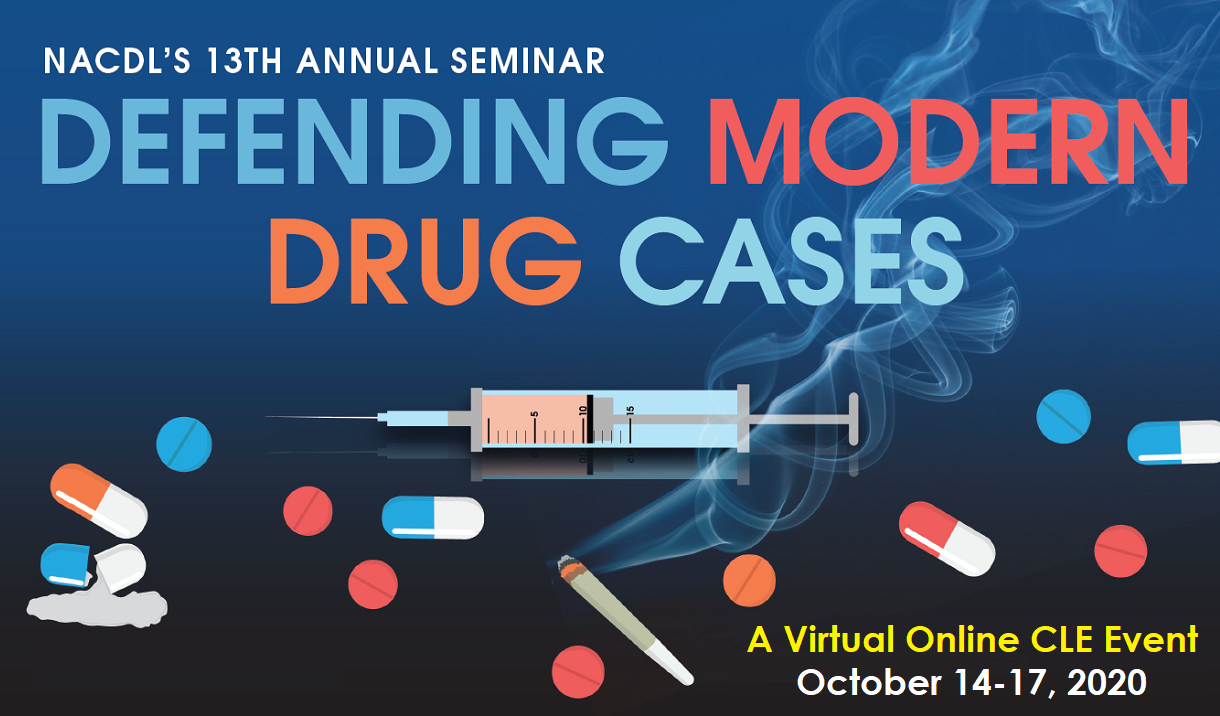2020 Defending Modern Drug Cases Seminar - Virtual Event Cover