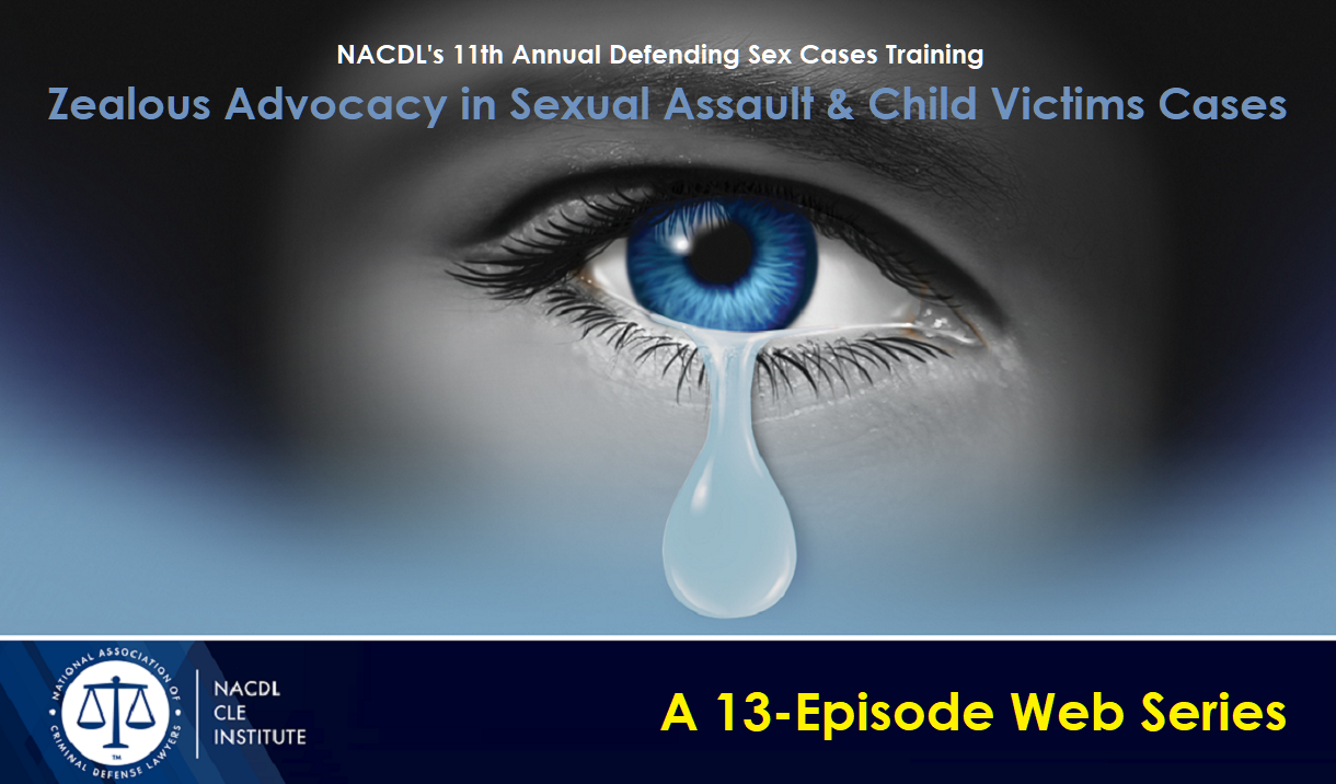 Article Defending Sexual Assault & Child Victims Cases Seminar - A 13-Episode Web Series