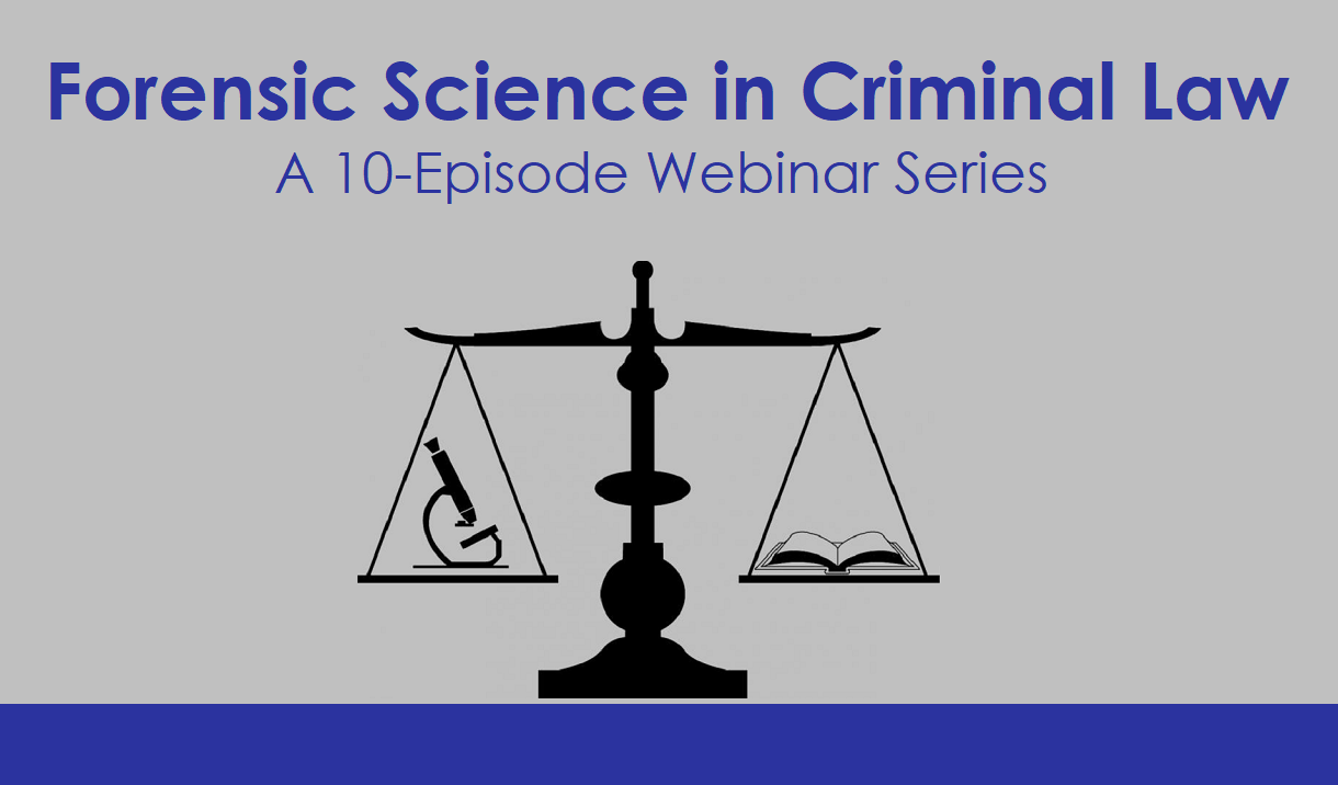 Forensic Science in Criminal Law: A 10-Episode Web Series Cover