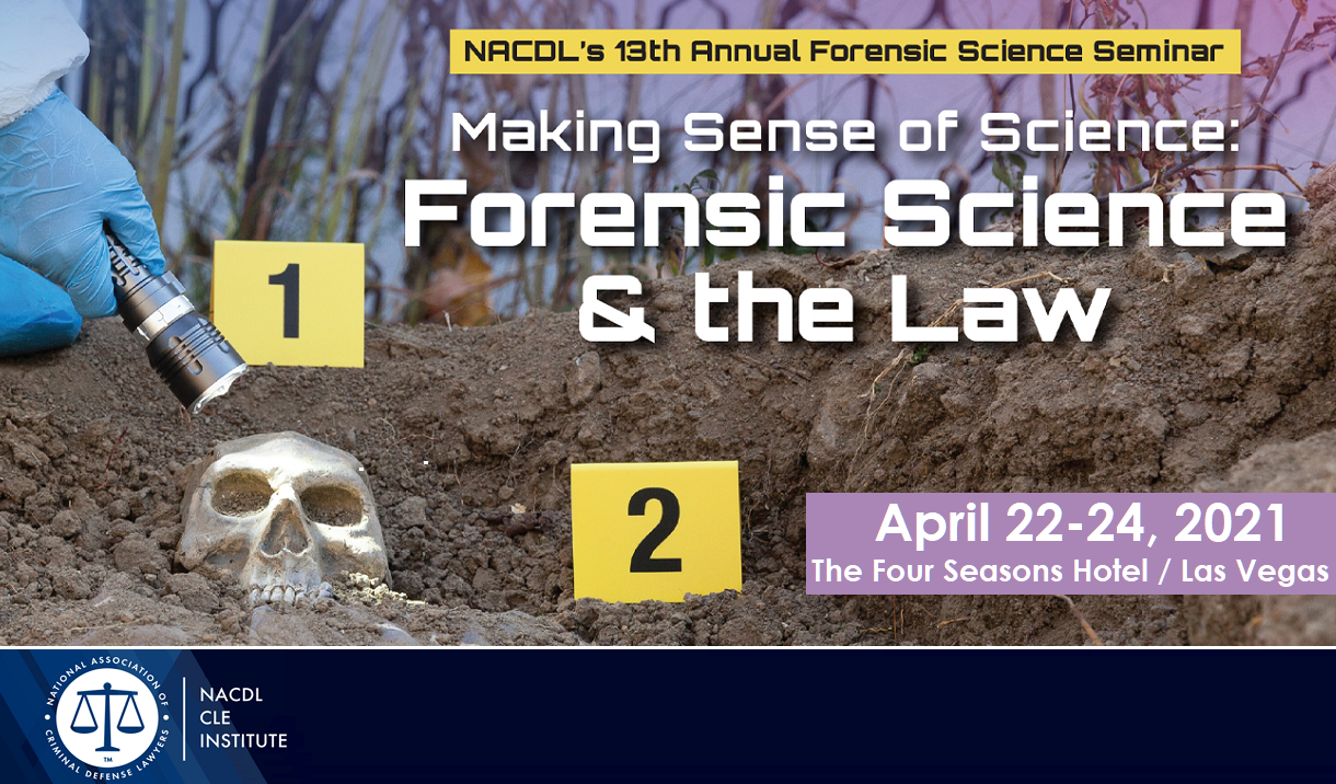 Article 2021 Forensic Science & the Law Seminar