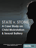 State v. Stone - A Case Study on Child Sexual Molestation & Sexual Battery (2020) Cover