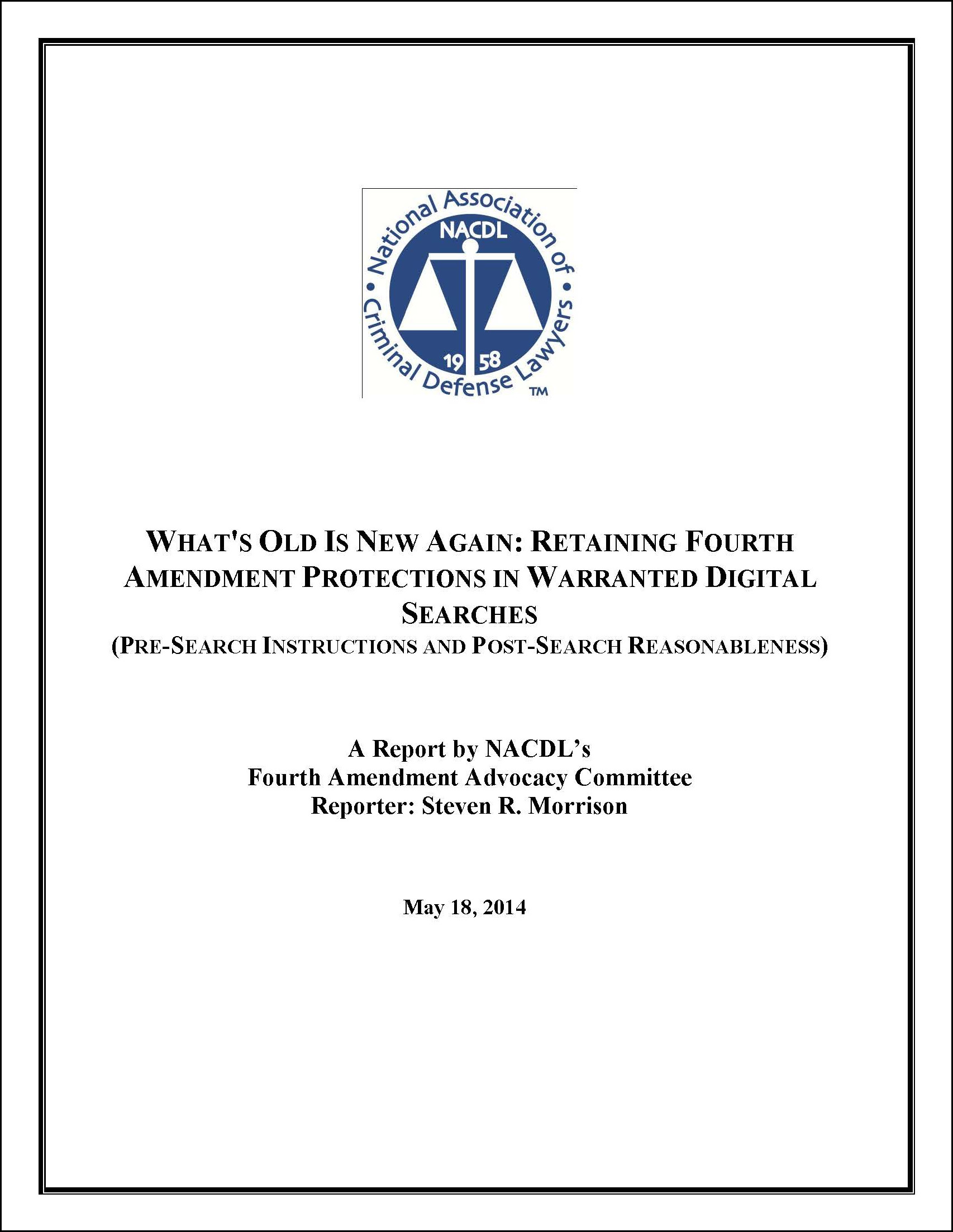What's Old is New Again: Retaining Fourth Amendment Protections in Warranted Digital Searches Cover