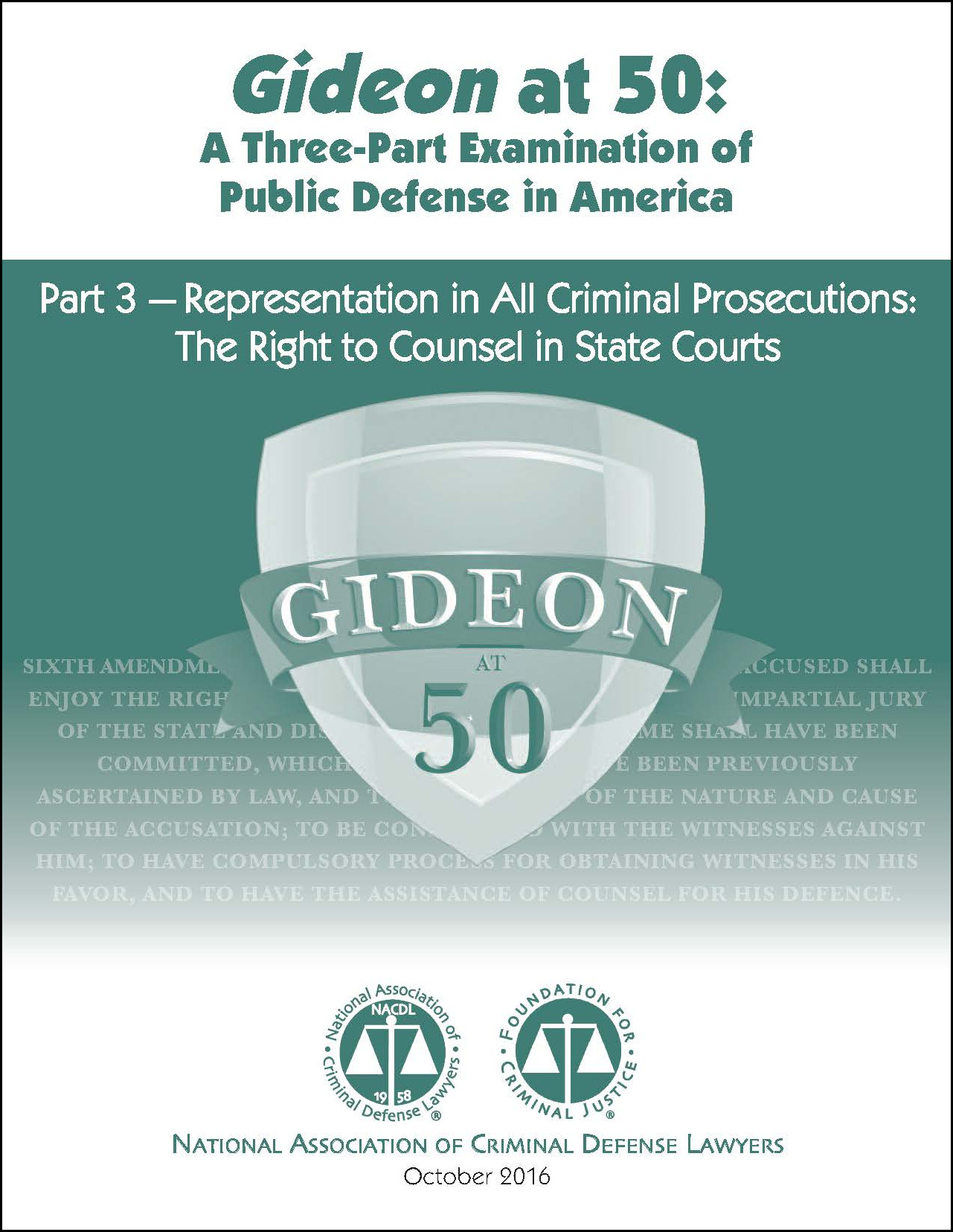 Gideon at 50: Representation in all Criminal Prosecutions (Part 3) Cover
