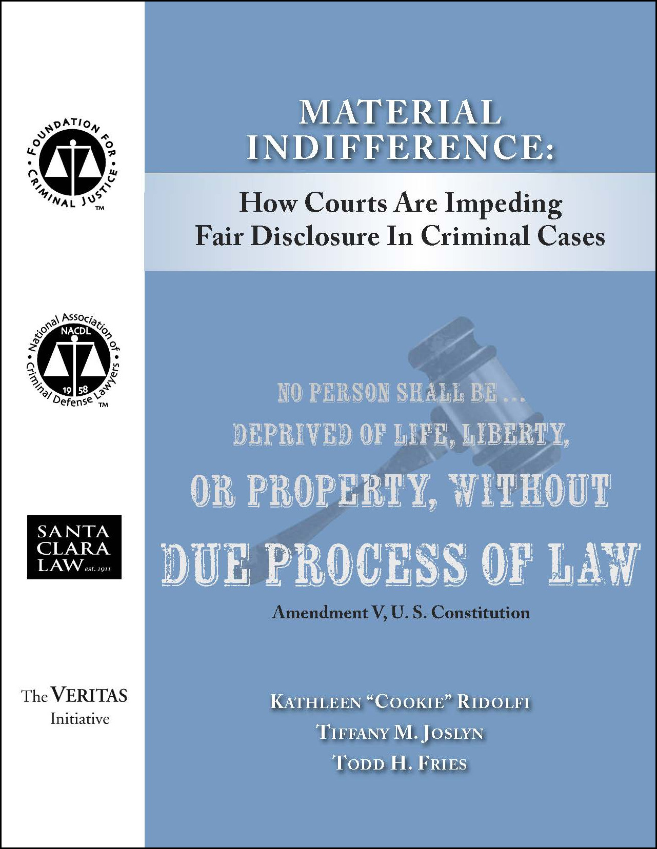 Material Indifference: How Courts Are Impeding Fair Disclosure in Criminal Cases Cover