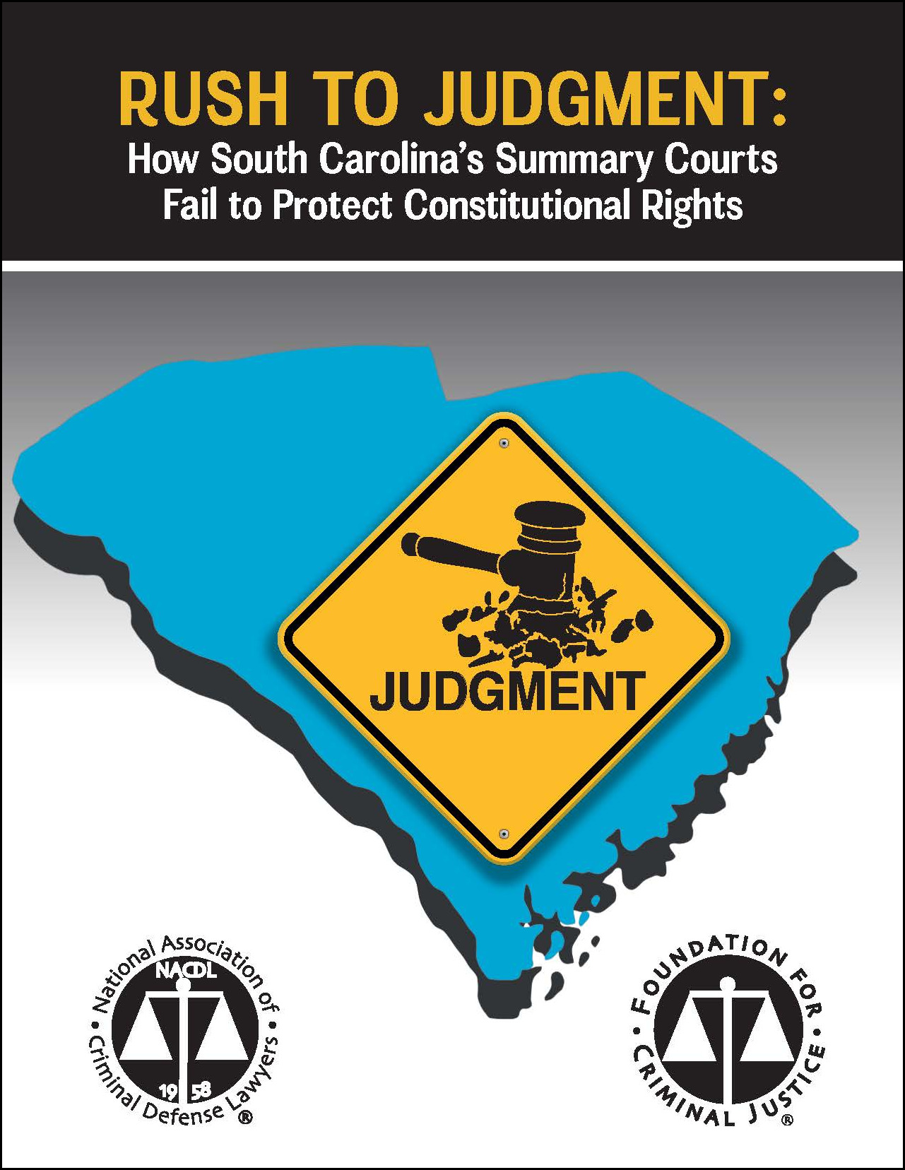 Rush to Judgment: How South Carolina's Summary Courts Fail to Protect Constitutional Rights Cover