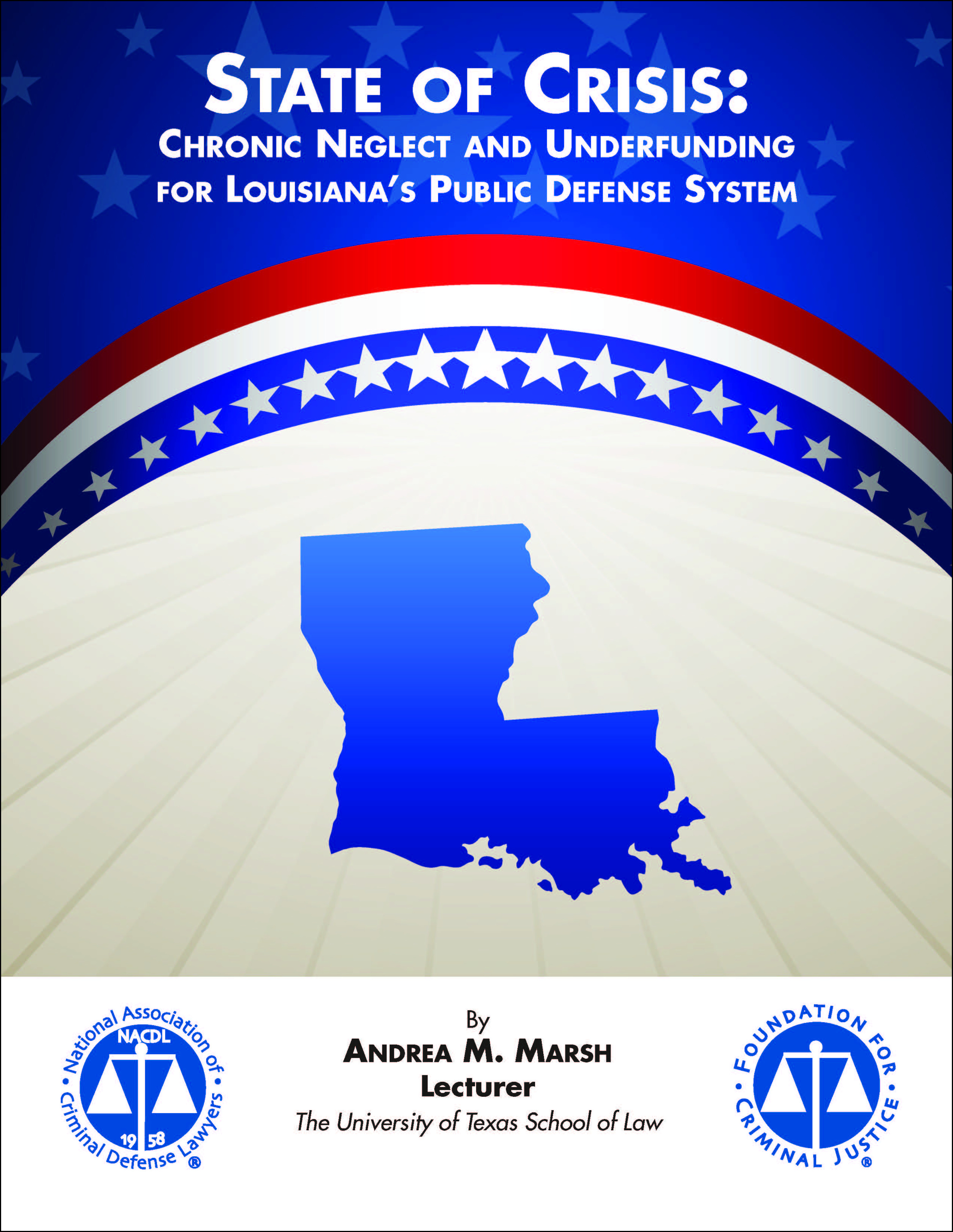 State of Crisis: Chronic Neglect and Underfunding for Louisiana's Public Defense System Cover