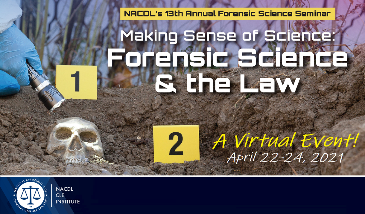 Article 2021 Forensic Science & the Law Seminar - Virtual Event