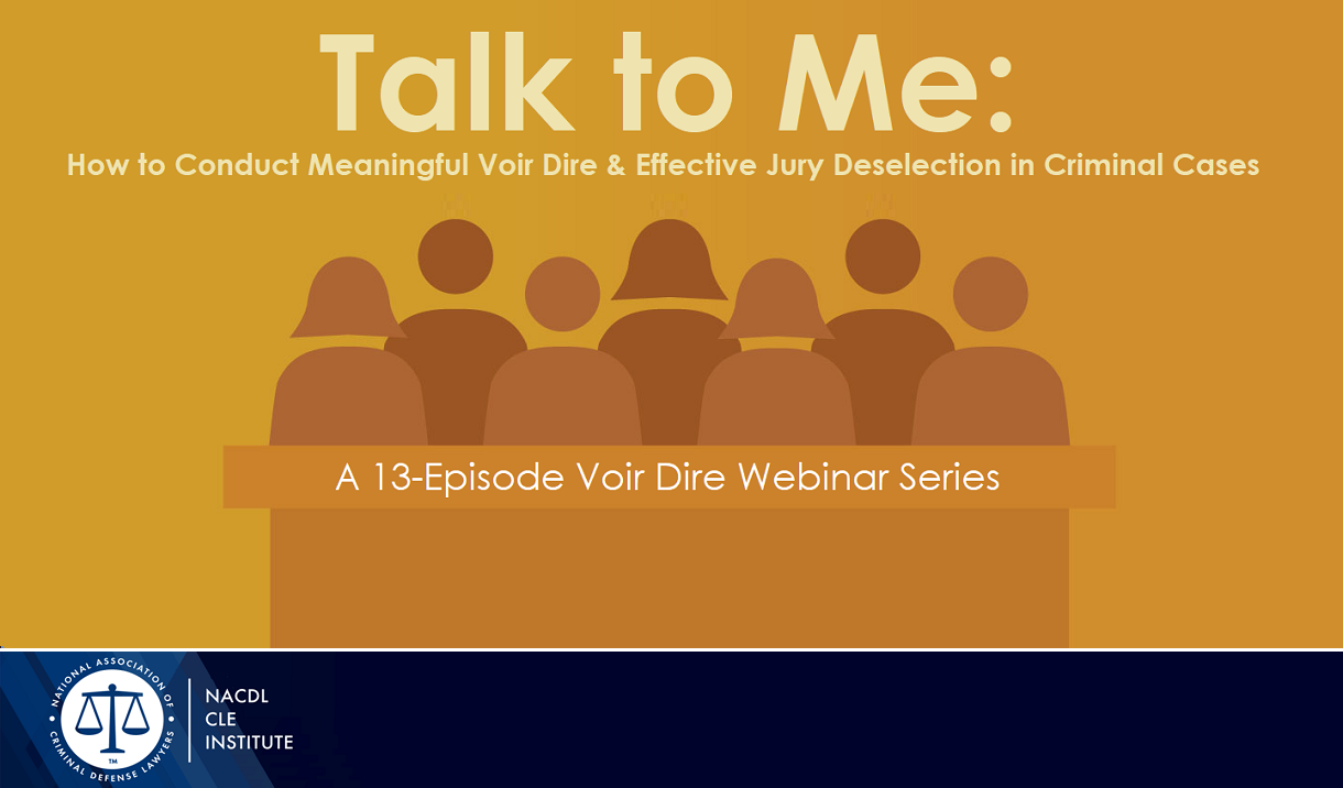 Talk to Me: Voir Dire and Jury De-Selection Cover