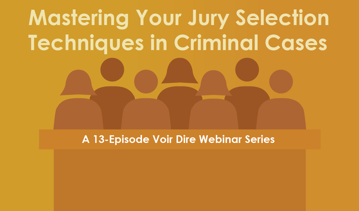 Article Mastering Your Jury Selection Techniques in Criminal Cases